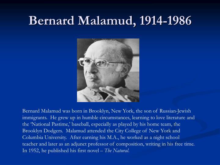 Bernard Malamud, 1914-1986