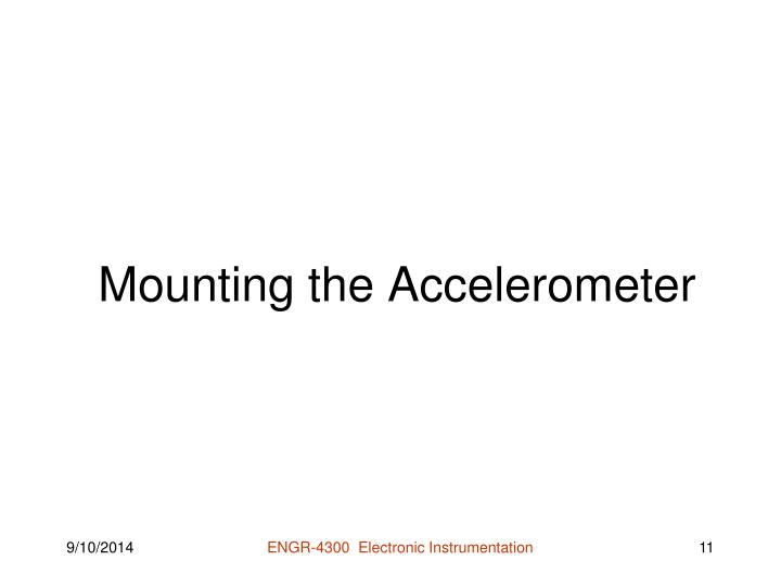 Mounting the Accelerometer