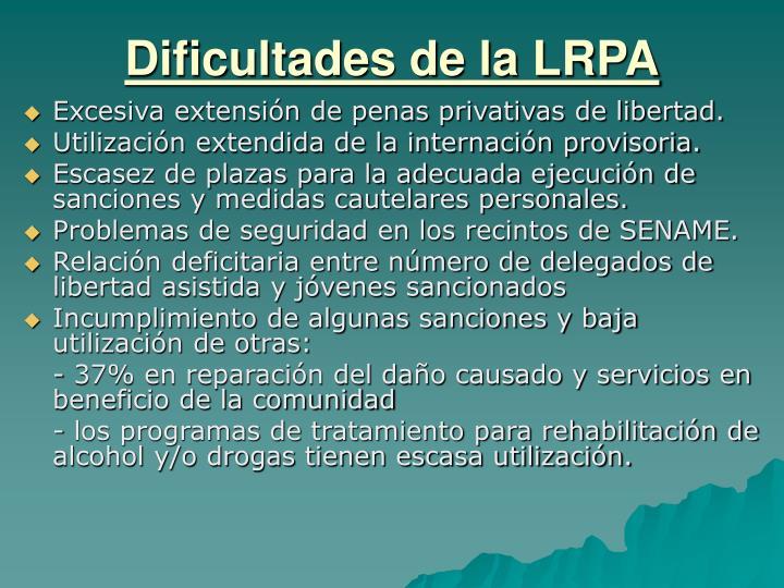 Dificultades de la LRPA