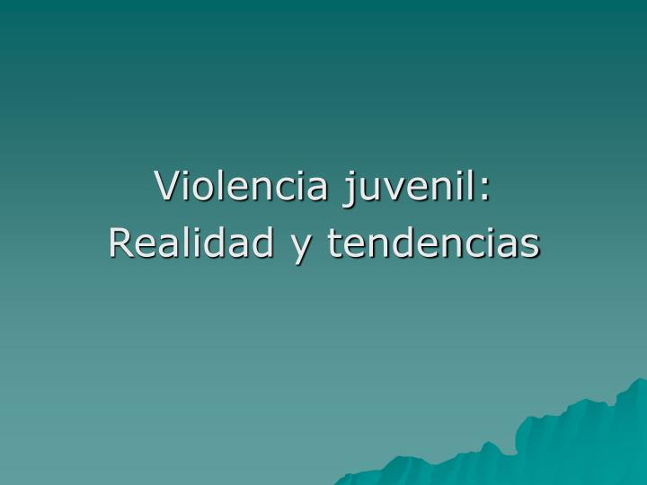 Violencia juvenil: