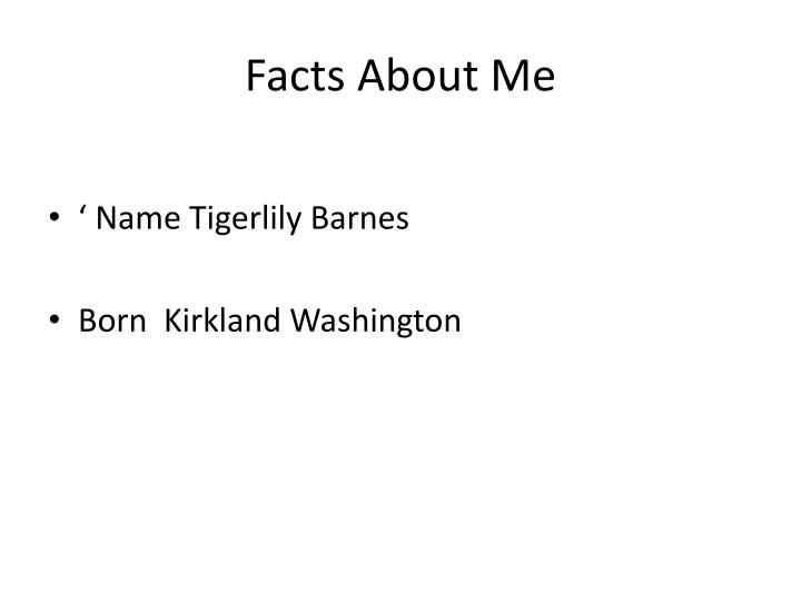 Facts About Me