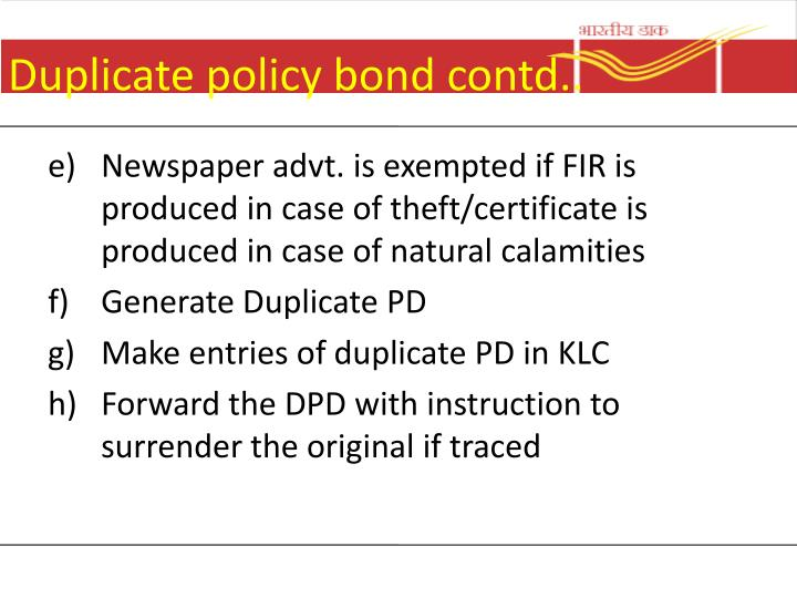 Duplicate policy bond contd..