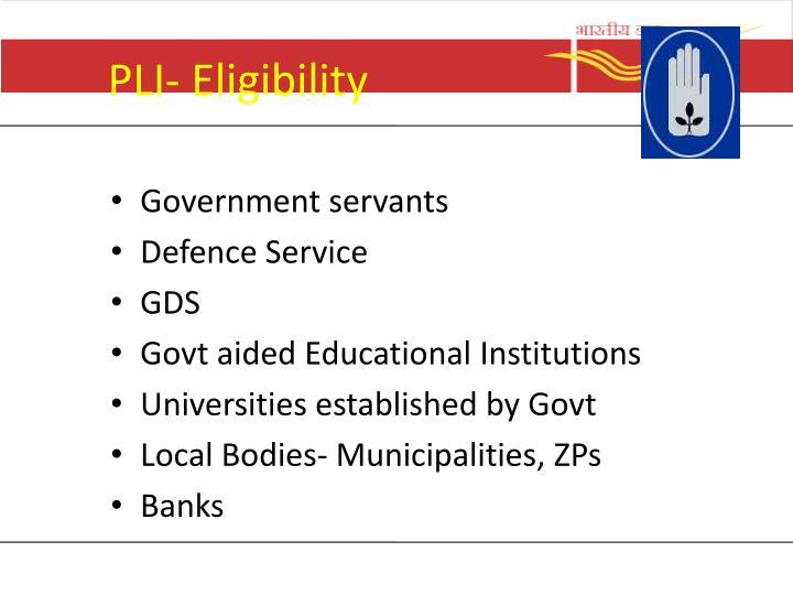 PLI- Eligibility