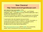new classical http www economyprofessor com
