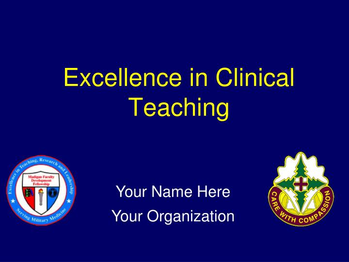 Excellence in clinical teaching