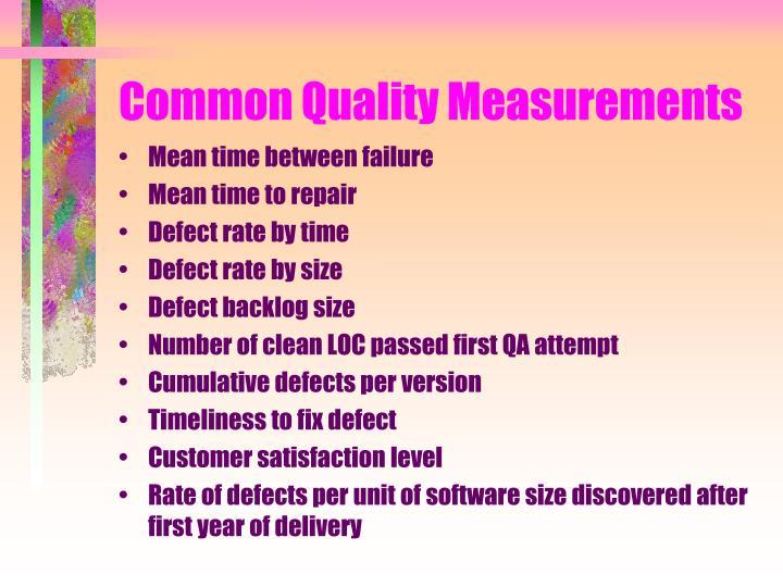 Common Quality Measurements