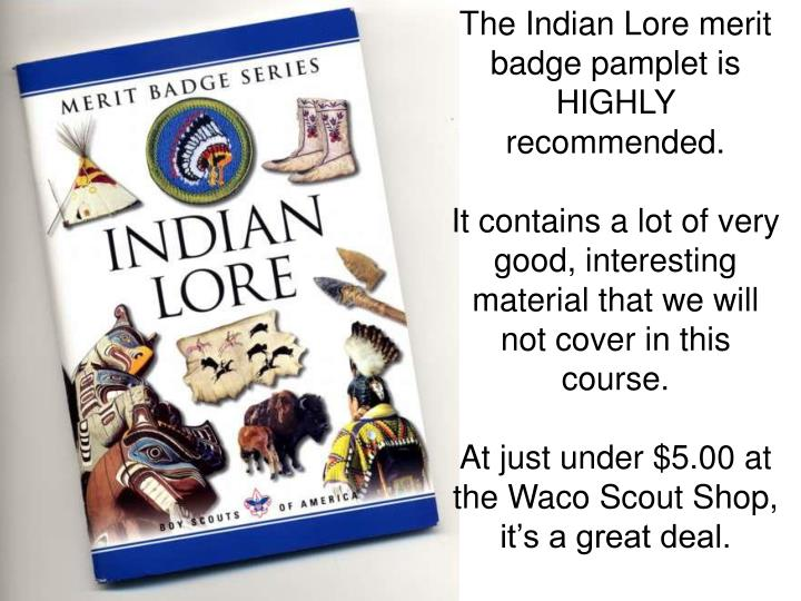 The Indian Lore merit badge pamplet is HIGHLY recommended.