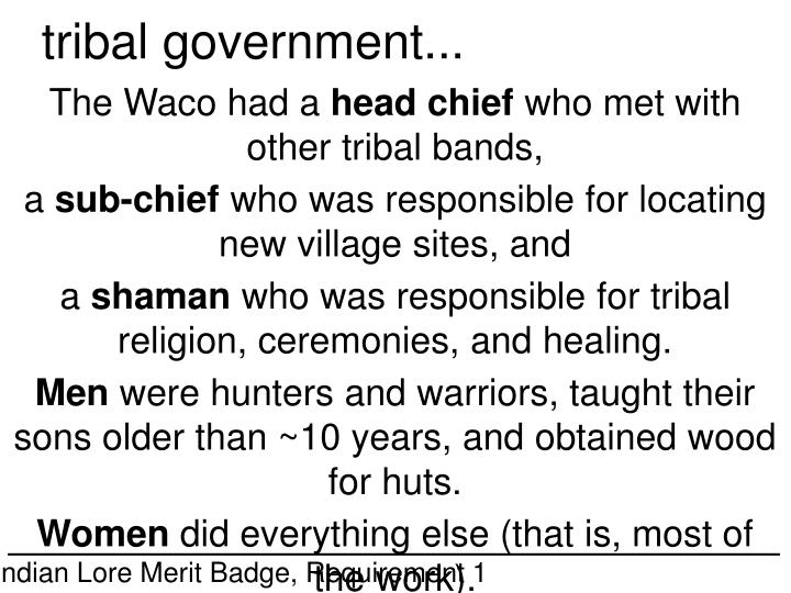 tribal government...