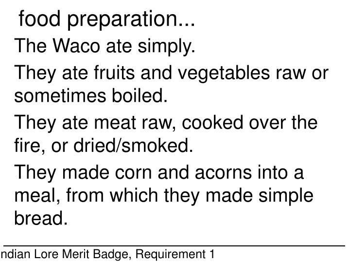 food preparation...