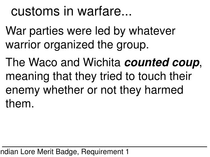 customs in warfare...