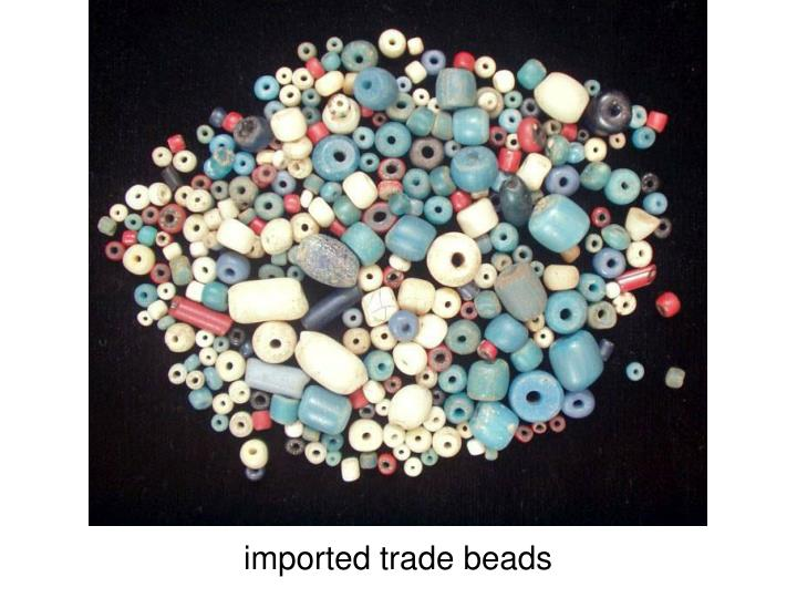 imported trade beads
