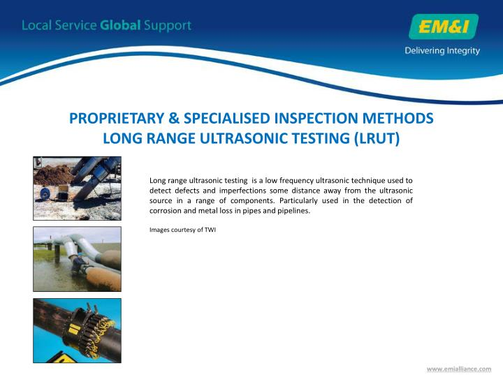 PROPRIETARY & SPECIALISED INSPECTION METHODS