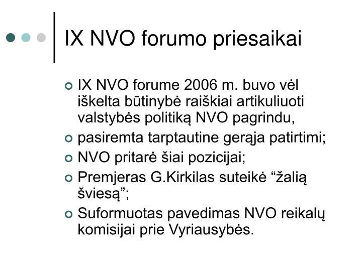 IX NVO forumo priesaikai