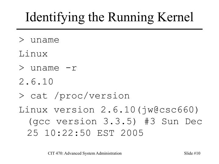 Identifying the Running Kernel