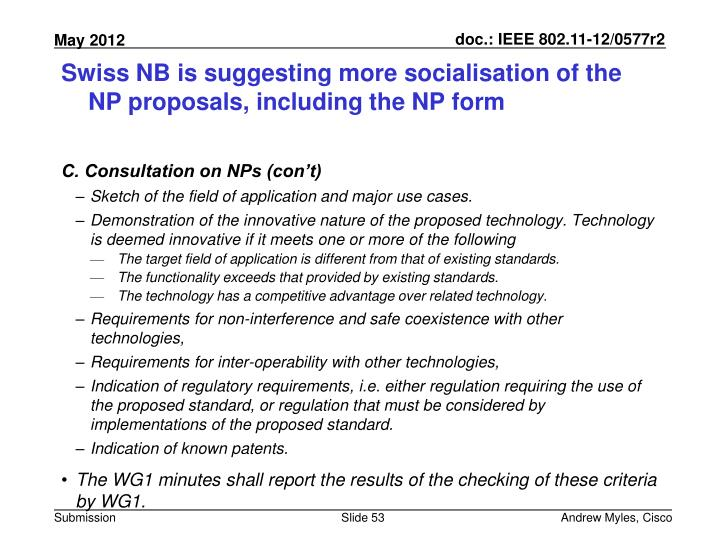 Swiss NB is suggesting more socialisation of the NP proposals, including the NP form