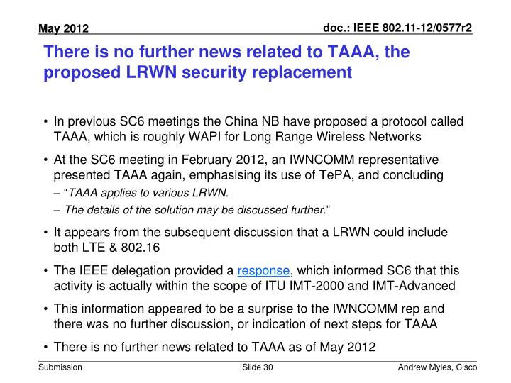 There is no further news related to TAAA, the proposed LRWN security replacement