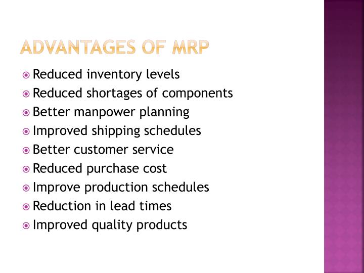 Advantages of MRP