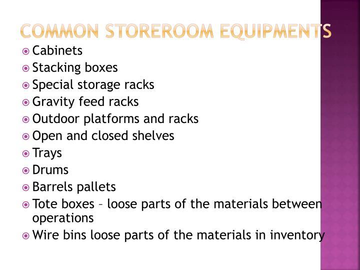 Common storeroom equipments