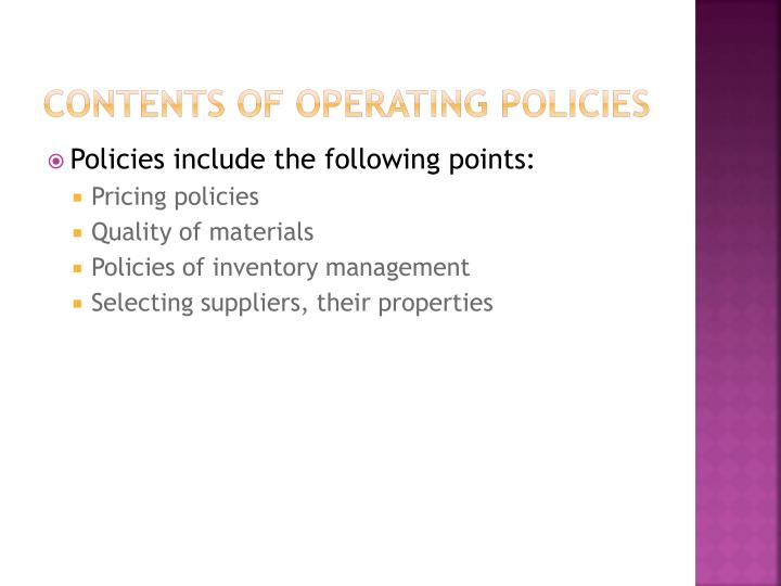 Contents of operating policies