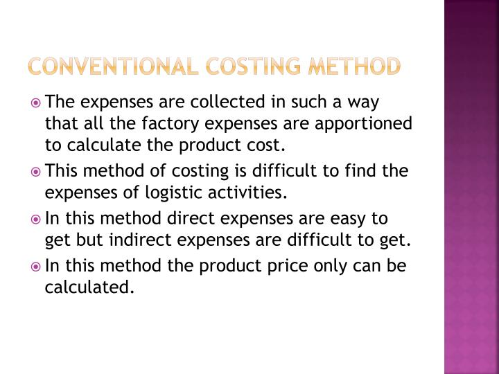 Conventional costing method