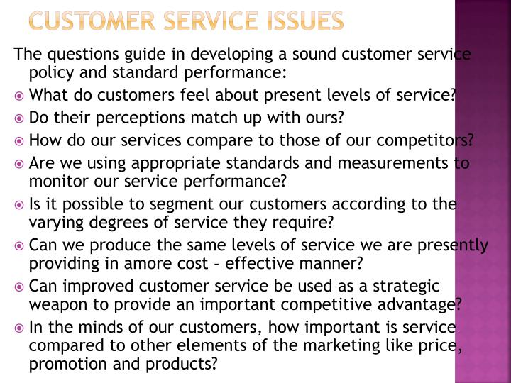 Customer service issues