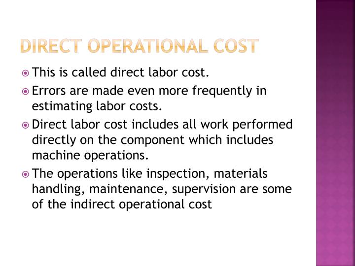 Direct operational cost