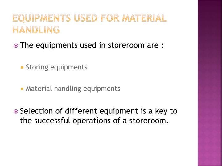 Equipments used for material handling