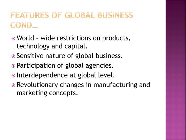 Features of global business cond…