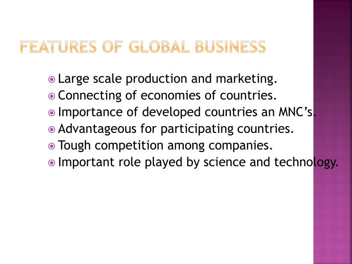 Features of global business