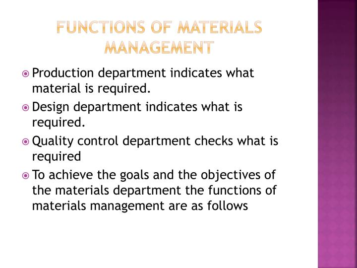 Functions of materials management