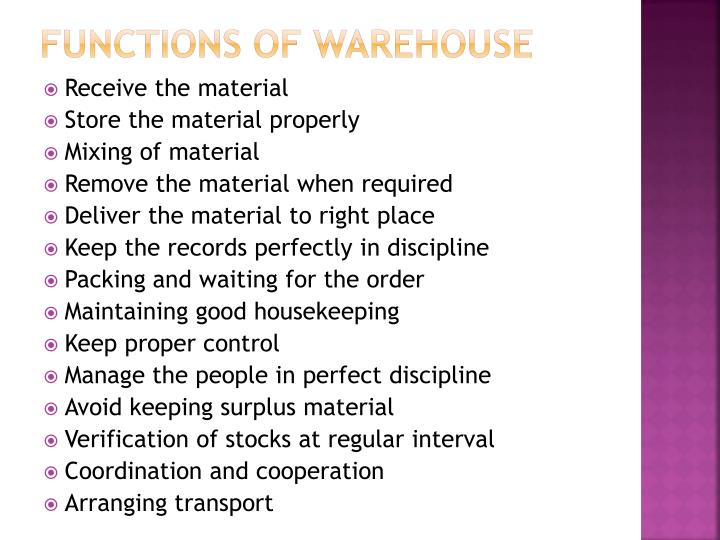 Functions of warehouse