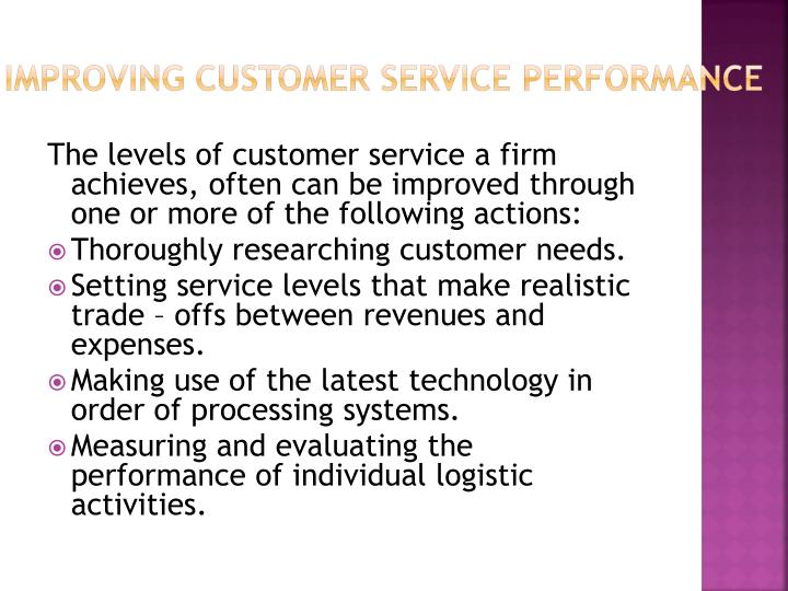 Improving customer service performance