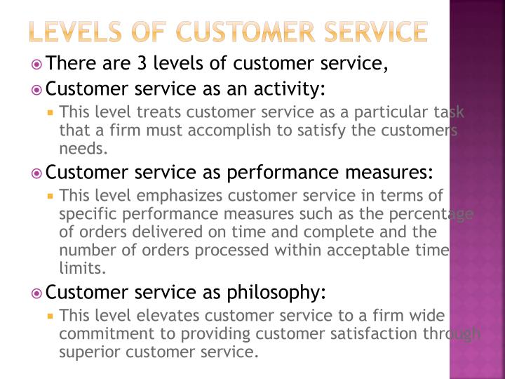 Levels of customer service