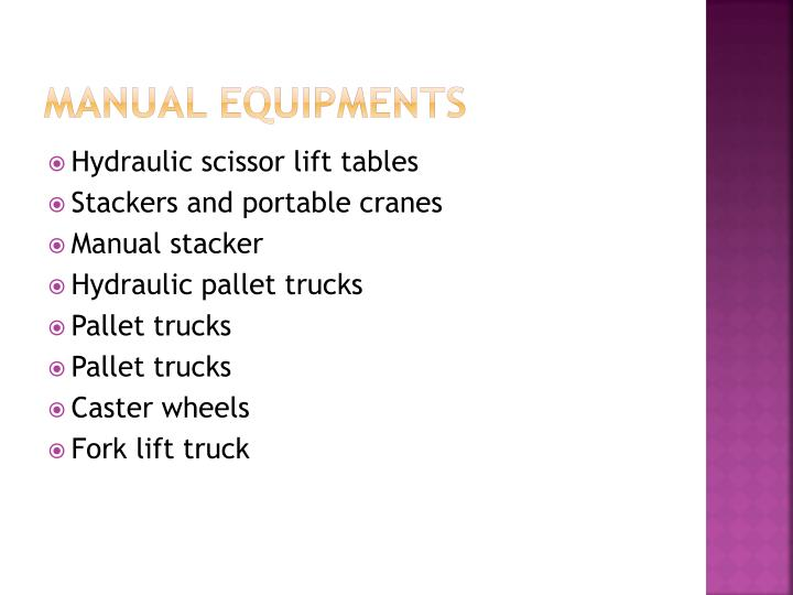 Manual equipments