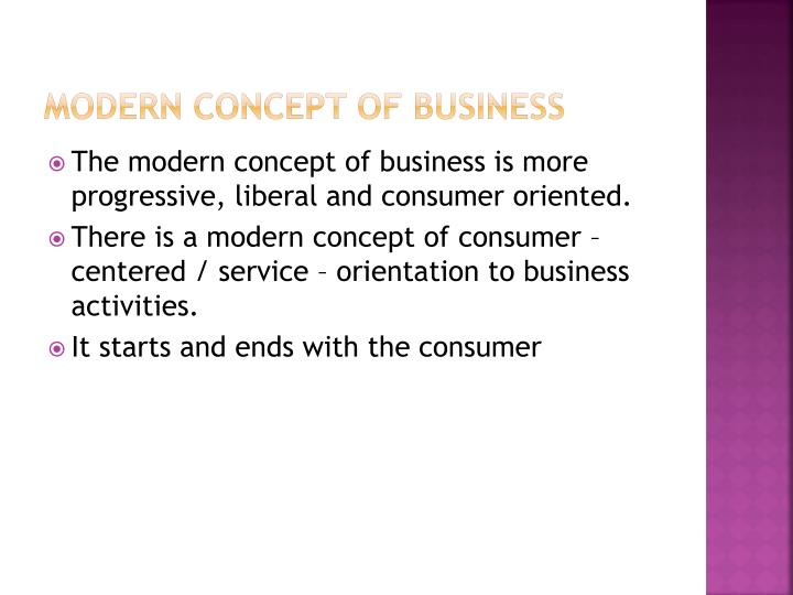 MODERN CONCEPT OF BUSINESS
