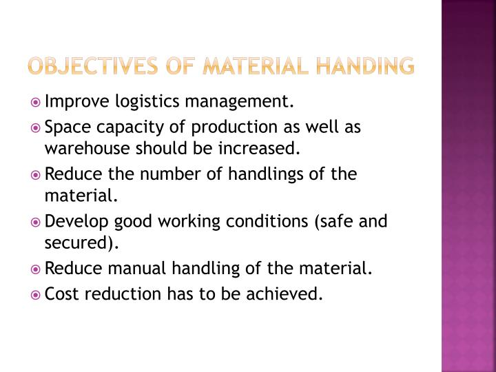 Objectives of material handing