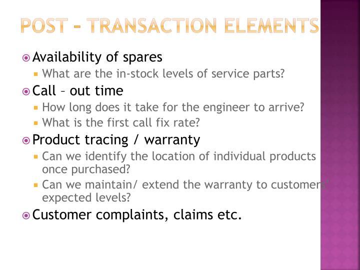 Post – transaction elements