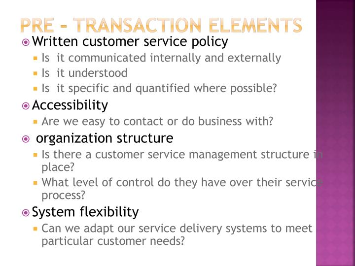 Pre – transaction elements