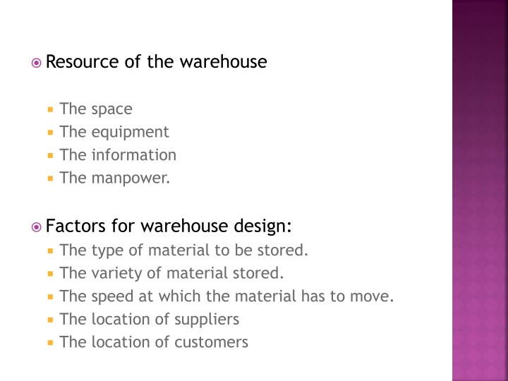 Resource of the warehouse