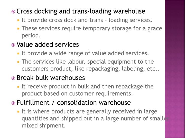 Cross docking and trans-loading warehouse