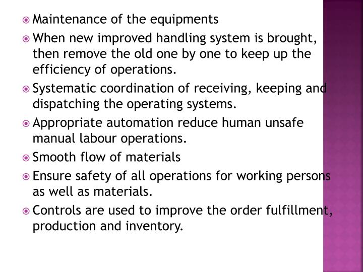 Maintenance of the equipments