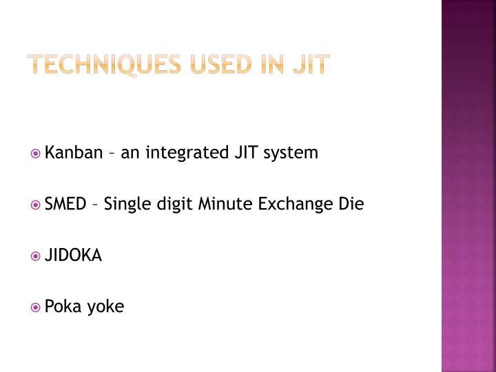 Techniques used in JIT