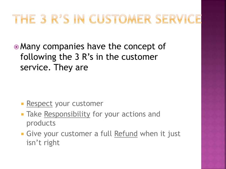 The 3 R's in customer service