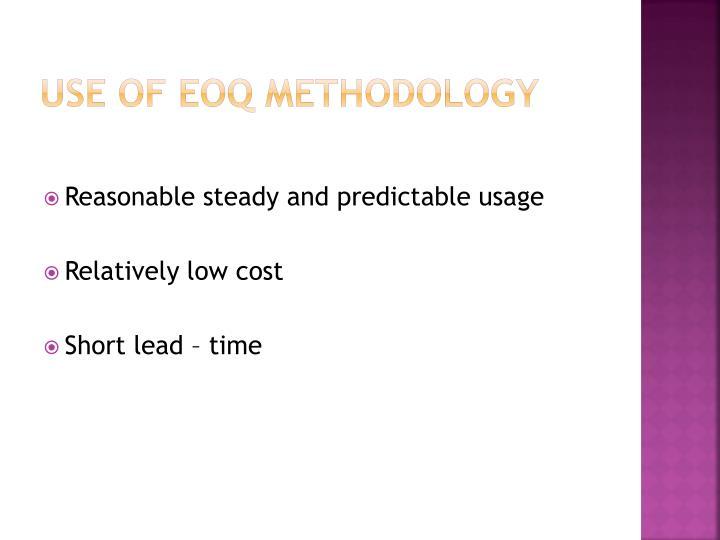 Use of EOQ methodology