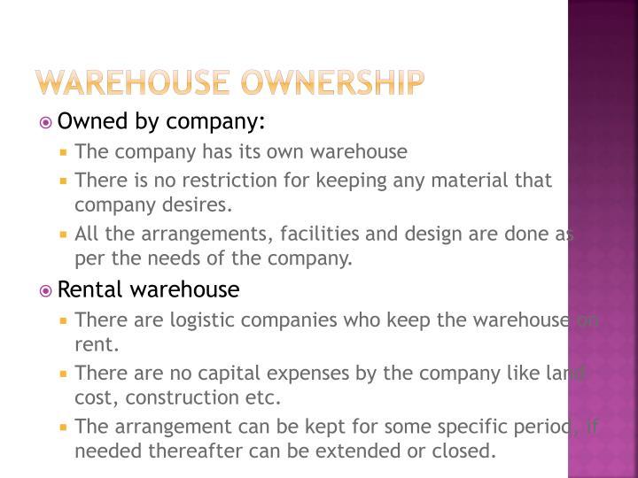 Warehouse ownership