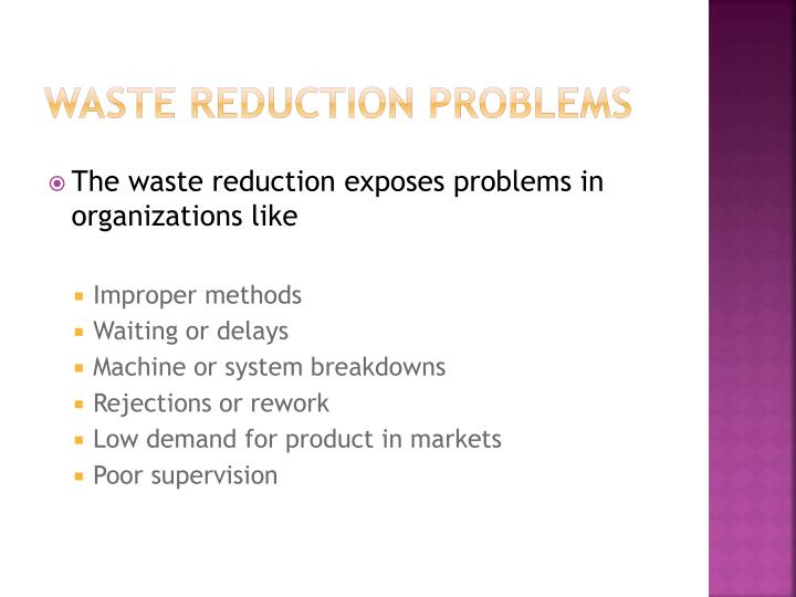 Waste reduction problems