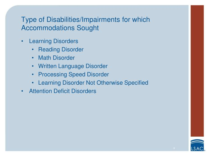 Type of Disabilities/Impairments for which Accommodations Sought