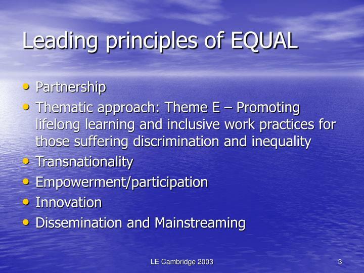 Leading principles of EQUAL