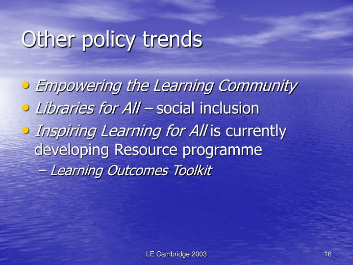 Other policy trends