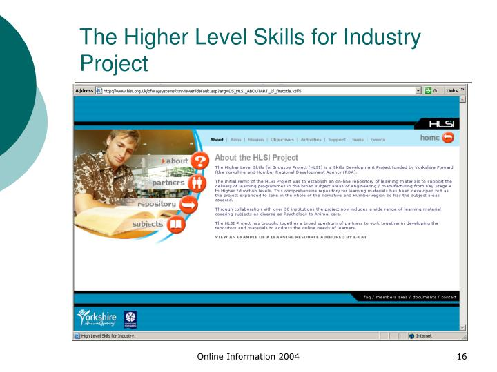 The Higher Level Skills for Industry Project